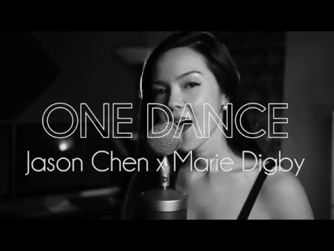 One Dance (Drake Cover) [Feat. Jason Chen]
