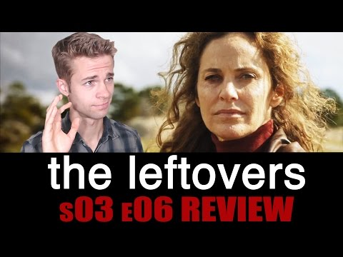 The Leftovers Season 3, Episode 6 - TV Review