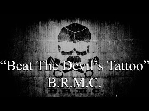 black rebel motorcycle club beat the devil 39 s tattoo