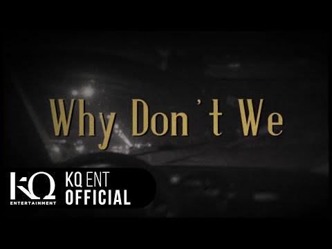 [EDEN_STARDUST 2] vol.04 이든(EDEN), X.Q - 'Why Don't We' (Lyric Video)