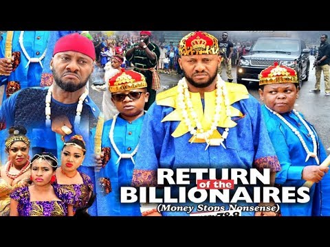 RETURN OF THE BILLIONAIRES SEASON  7 - YUL EDOCHIE|AKI & PAWPAW|2020 LATEST NIGERIAN NOLLYWOOD MOVIE