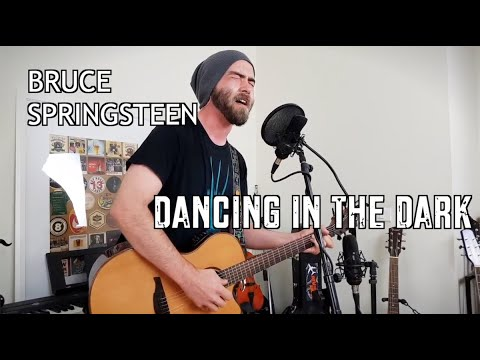 Dancing In The Dark (Bruce Springsteen - Cover)