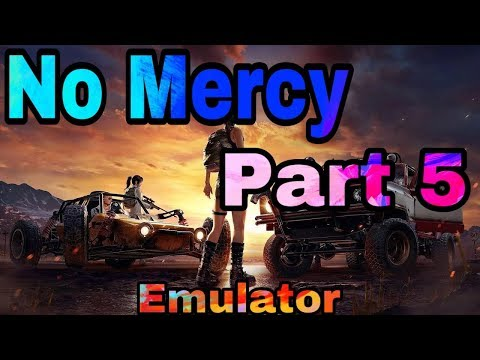 PUBG Mobile Emulator Gameplay (No Mercy #5)