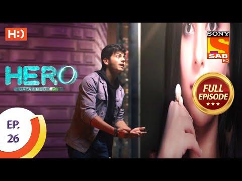 Hero - Gayab Mode On - Ep 26 - Full Episode - 11th January, 2021