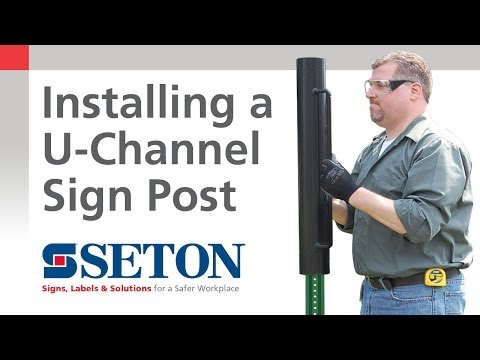 How to Correctly Install a U-Channel Sign Post