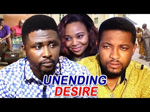 Unending Desire Season 5&6 - Queen Nwokoye / Onny Micheal 2019 Latest Nigerian Movie