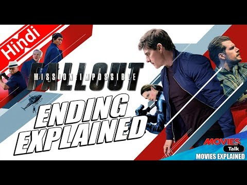Mission: Impossible Fallout Ending Explained In Hindi