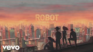 The Sam Willows - Robot (Official Lyric Video)