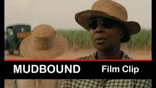 Nonton Mudbound (2017): Mary J. Blige, Jason Mitchell | Film Clip Film Subtitle Indonesia Streaming Movie Download