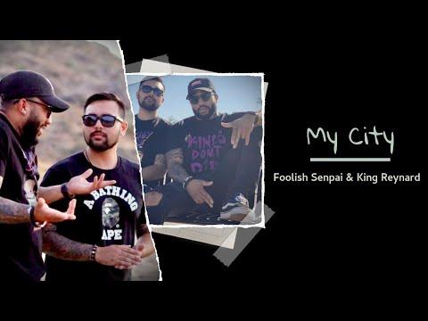 Foolish Senpai & King Reynard - My City | Official Lyric Video