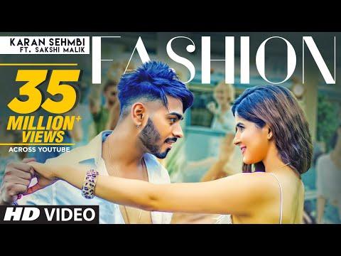 Fashion: Karan Sehmbi Ft. Sakshi Malik (Full Song)