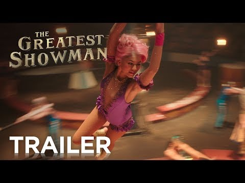 The Greatest Showman Official Trailer 2