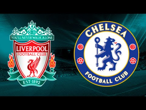 LIVERPOOL VS CHELSEA IN LIVE