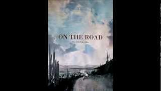 Nonton On The Road  2012    Official Soundtrack  Movie Film Subtitle Indonesia Streaming Movie Download