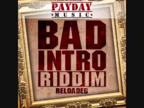 BAD INTRO RELOADED RIDDIM MIX