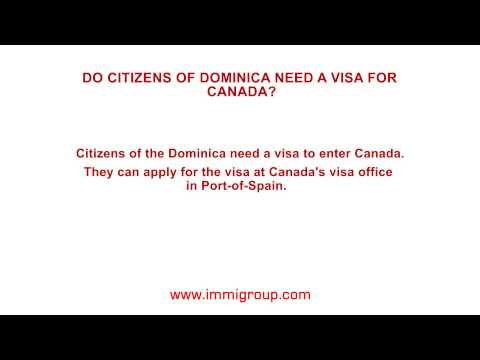 Do citizens of Dominica need a visa for Canada?