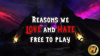 Top 10 Reasons We LOVE and HATE Free to Play