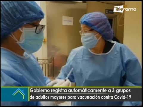 Gobierno registro automáticamente a 3 grupos de adultos mayores para vacunación contra covid-19
