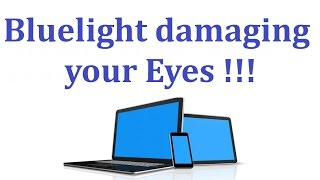 How Technology is damaging your eyes ???If you care for your family and friends please share this video with them.In this video I am explaining how your smartphone, computer and laptop screens are damaging our eyes and things you should do to prevent this damage further.But you dont need to worry as we can prevent this damage by using  Bluelight filter application on both smartphones and computers. Music track used:cahb-secretRelated tags:how phone blue light damages eyesblue light,blue light bulb,blue light blocking glasses,blue light and sleep,blue light and melatonin,blue light computer,blue light color,blue light camera,blue light danger,blue light display,blue light effect,blue light eye damage,blue light eyes,blue light energy,blue light exposed,blue light filter,blue light filter for pc,blue light filter glasses,blue light filter android,blue light glasses,blue light gaming glasses,anti blue light glasses,blue light iphone,blue light install
