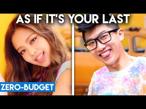 Video K-POP WITH ZERO BUDGET! (BLACKPINK- AS IF IT'S YOUR LAST) download in MP3, 3GP, MP4, WEBM, AVI, FLV January 2017