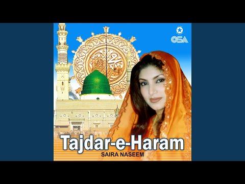 Tajdar-E-Haram Ho Nigah-E-Karam