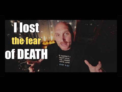 DEATH is a MYTH. How I Lost My Fear of Dying.