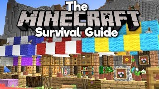 Building a Medieval Marketplace! • The Minecraft Survival Guide (Tutorial Lets Play) [Part 79]