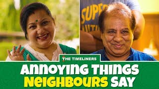 Video Annoying Things Neighbours Say | The Timeliners MP3, 3GP, MP4, WEBM, AVI, FLV November 2017