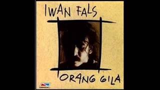 Iwan Fals Orang Gila Full Album 1994