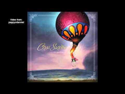 Circa Survive -Carry Us Away #10