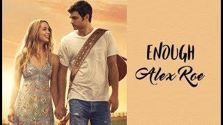 Download Lagu Alex Roe - Enough (Tradução) do filme Forever My Girls Video). Mp3