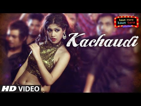 Kachaudi Songs mp3 download and Lyrics