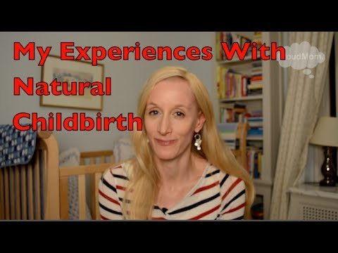 My experiences with Natural Childbirth | CloudMom