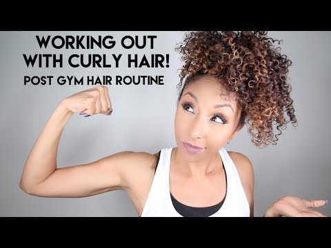 Curly hairstyles - Working Out With Curly Hair! Post Gym Hair Routine  BiancaReneeToday