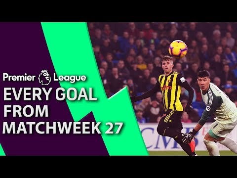 Every goal from Premier League Matchweek 27 | NBC Sports