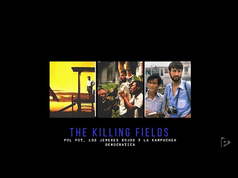 The Killing Fields | Pol pot, los jemeres rojos y la Kampuchea Democrática | Polifilms