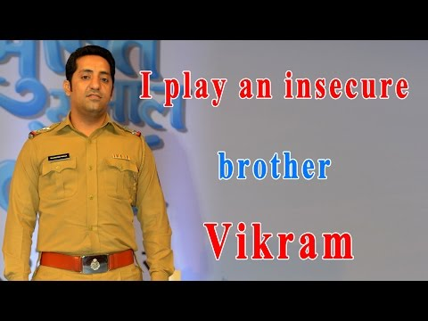 I play an insecure brother : Vikram