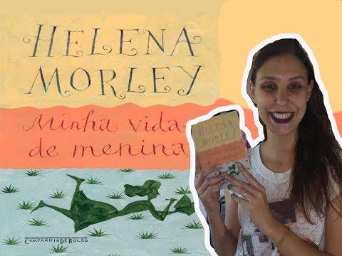 Minha vida de menina| Helena Morley [ lista da FUVEST 2019]