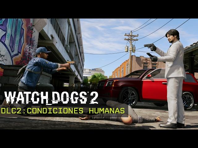 Watch_Dogs 2 - Condiciones Humanas