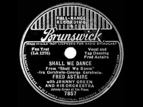 1937 HITS ARCHIVE: Shall We Dance - Fred Astaire