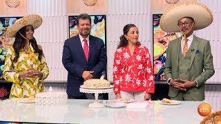 የሜክሲካን ምግብ ዝግጅት እና አስደሳች ቆያታ በእሁድን በኢቢኤስ/Mexican Food W/ Mexico Embassy In Ethiopia