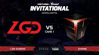 LGD Gaming против EHOME, Первая карта, SL Imbatv Invitational S5 Qualifier