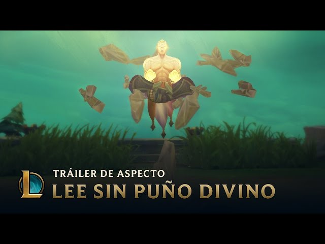El poder del Puño divino | Tráiler del aspecto de Lee Sin puño divino 2017 - League of Legends