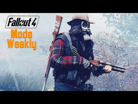 Fallout 4 Mods Weekly - Week 48 (PC/Xbox One)