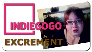 Indiegogo Excrement - Burning Bridges Blog Network