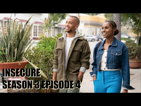 "INSECURE SEASON 3 EPISODE 4 ""FRESH-LIKE"" REVIEW"