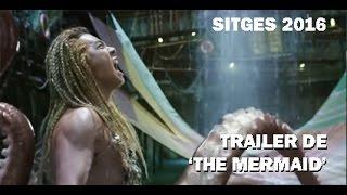 Nonton Sitges 2016: Trailer de 'The Mermaid' (2016), de Stephen Chow Film Subtitle Indonesia Streaming Movie Download