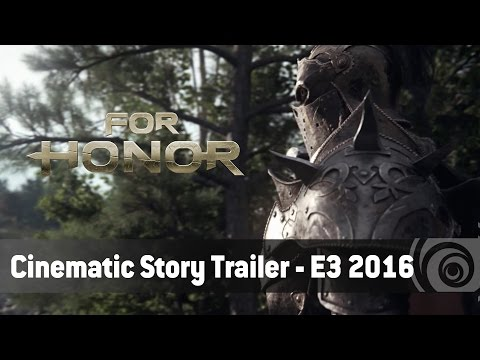 E3 Trailer: For Honor
