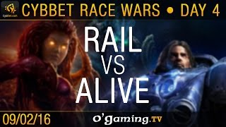 Rail vs aLive - PvT - CybBet Race Wars - Day 4