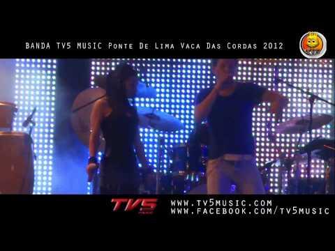 Grupo TV5 Music Live Ponte De Lima 2012 HD